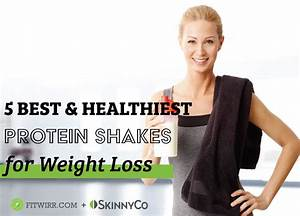 5 Best Protein Shakes For Weight Loss