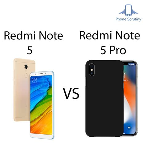 redmi note 5 vs redmi note 5 pro archives phone scrutiny