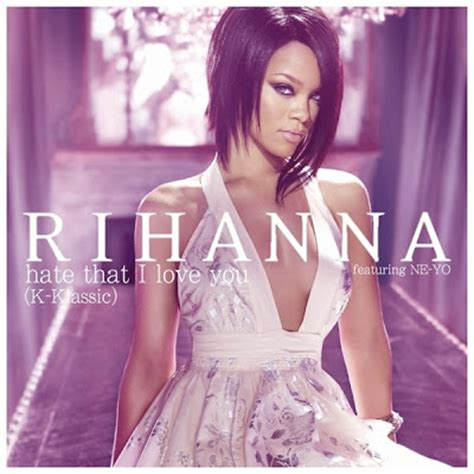 hate that i love you cover just cd cover rihanna hate that i love you k classic