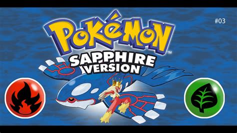 Lets Play Pokemon Sapphire Duo-type Run Part 3 (reupload