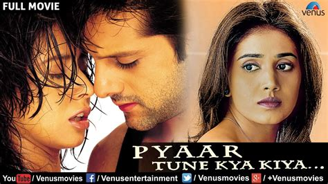 pyaar tune kya kiya hindi movies full  fardeen