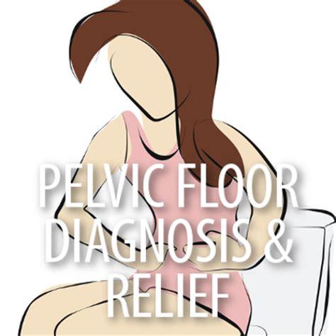 Pelvic Floor Dysfunction by Dr Oz Pelvic Floor Dysfunction Symptoms Heal Pelvic