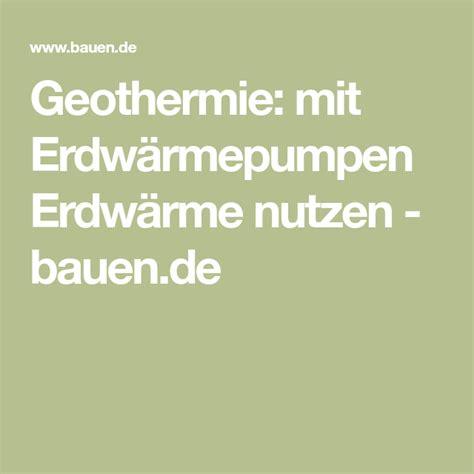 Geothermie Mit Erdwaermepumpen Erdwaerme Nutzen by Geothermie Mit Erdw 228 Rmepumpen Erdw 228 Rme Nutzen Energie