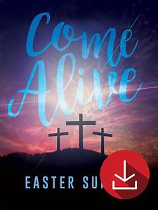 Come Alive Easter Sunday Event Campaign Kit - Church Media