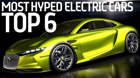 Best All Electric Cars 2016 by Top 6 Most Hyped Electric Cars 2016 2019 Formula E