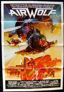 All About Movies - Airwolf Movie Poster Original One Sheet ...
