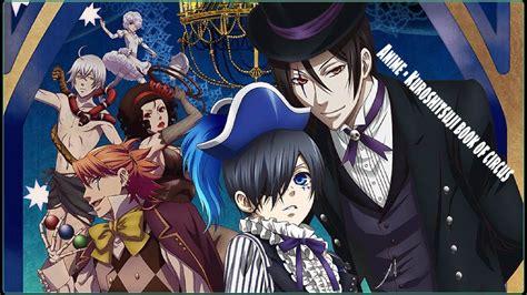 resena anime kuroshitsuji book  circus spoilers