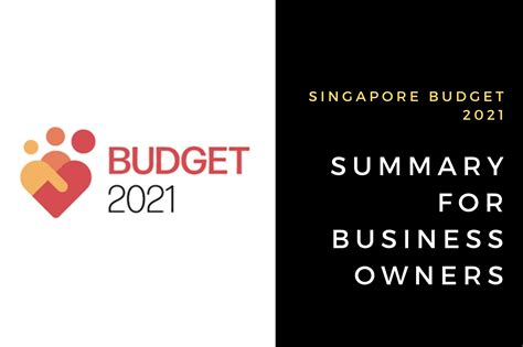 The singapore budget 2021 was delivered by deputy prime minister, coordinating minister for economic policies and minister for finance, mr. Singapore Budget 2021: 10 Things Business Owners Need To ...