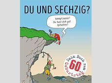Du und sechzig? Diverse Hardcover CARLSEN Verlag
