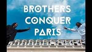 Brothers Conquer Paris with Dance - YouTube