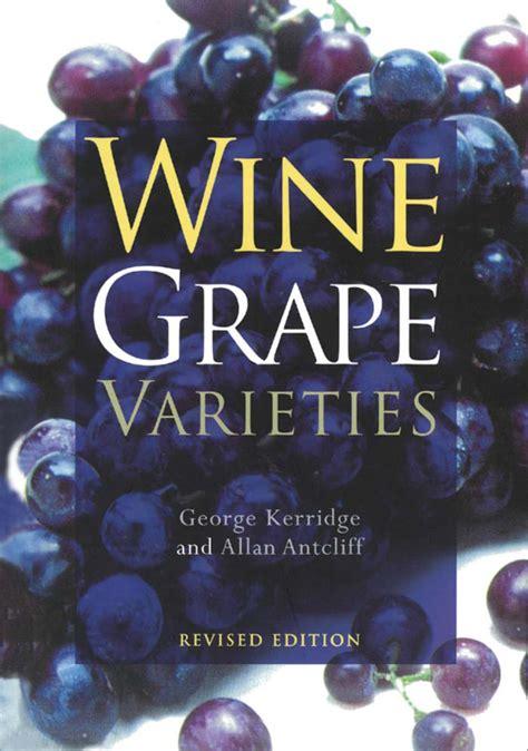 wine grape varieties george  kerridge allan  antcliff