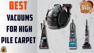 Best Vacuum Cleaner For Deep Pile Carpet Uk