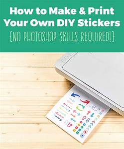 how to make your own planner stickers diy planner love With how to print sticker labels