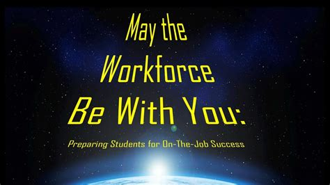 May The Workforce Be With You Preparing Students With Special Needs For Onthejob Success