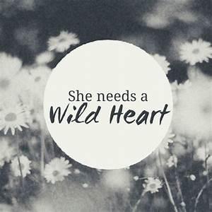 The Vamps - Wild Heart   Quotes & Lyrics   Pinterest
