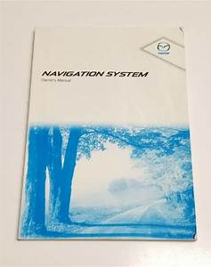 2011 Mazda Cx7 Cx9 Navigation System Owners Manual