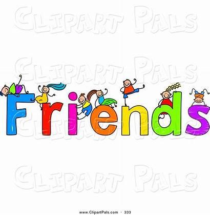 Friends Friendship Clipart Children Text Clip Pal