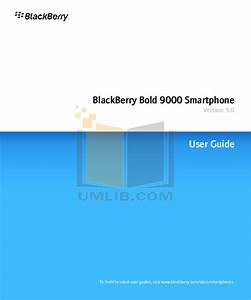 Download Free Pdf For Blackberry Bold 9000 Cell Phone Manual