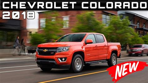 Review Chevrolet Colorado by 2018 Chevrolet Colorado Review Rendered Price Specs