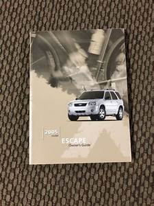 05 2005 Ford Escape Owners Manual Guide Book Booklet