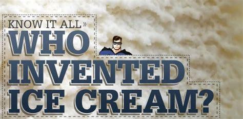 invented ice cream