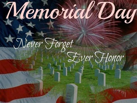 memorial day  forget  honor pictures