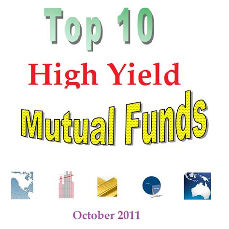Top 10 Highest Yielding Mutual Funds Oct 2011  Brokerages. Klm Airlines Business Class Sbs 2003 Support. Birt Business Intelligence G2 Sports Therapy. Ordering Business Checks Wharton Mba Finance. Washington Auto Insurance Company. Motorcycle Insurance Average Cost. North Carolina State University Veterinary. Office Rental Washington Dc Top Stock Buys. Singapore Registered Companies