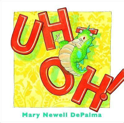 uh barnes and noble uh oh by newell depalma hardcover barnes noble 174