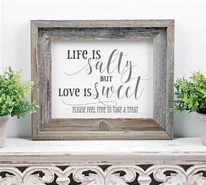 Life, Is, Salty, Love, Is, Sweet, Wedding, Sign