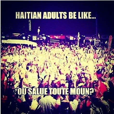 Haitian Memes - 17 best images about haitian humor on pinterest very funny church and facebook