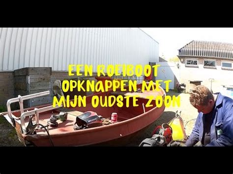 Roeiboot Opknappen een roeiboot opknappen youtube