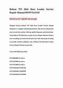 Bobcat 753 Skid Steer Loader Service Repair Manual Download