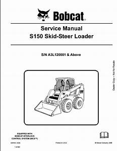Bobcat S150 Skid Steer Loader Service Repair Workshop