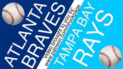 ⚾️ Atlanta Braves vs Tampa Bay Rays Free Pick (7-27-20 ...