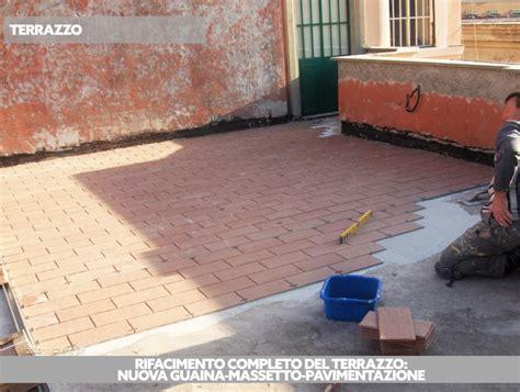 Rifacimento Guaina Terrazzo by Rifacimento Terrazzi Con Guaina Liquida Massetto E