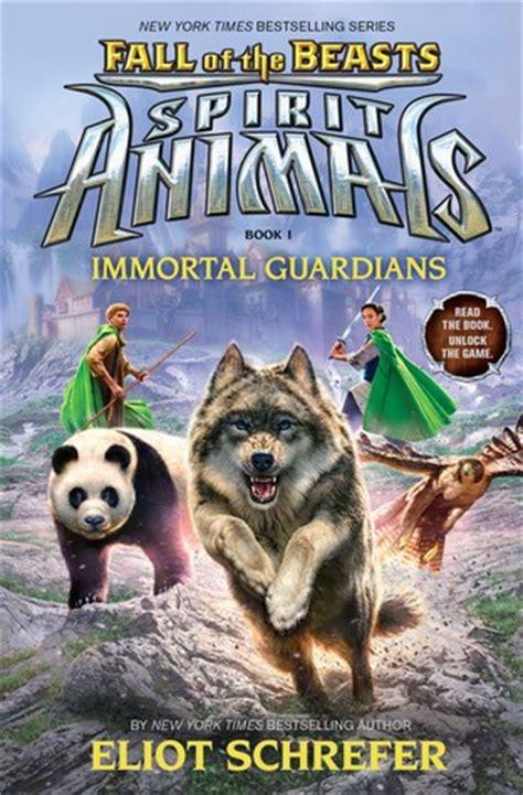 immortal guardians spirit animals fall   beasts   eliot schrefer reviews