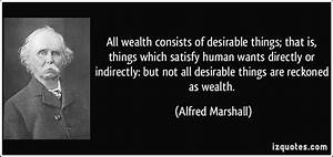 All wealth consists of desirable things; that is, things ...