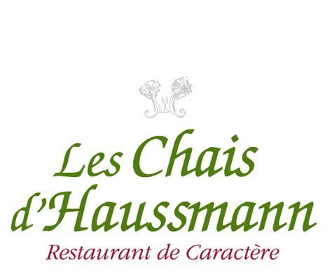 les chais d haussmann accueil chais d 39 haussmann restaurant de caractère