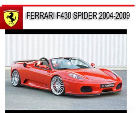 manual repair free 2009 ferrari f430 engine control ferrari f430 spider 2004 2009 repair service manual download manu