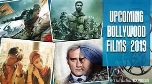 Upcoming Bollyw... Hindi Movies 2019