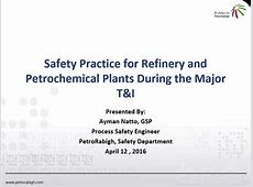 Safety Practice for Refinery and Petrochemical Plants