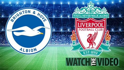 Brighton Vs Liverpool - Watch LIVE, kick-off time and ...