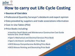 Adw Developments Breeam Man05 Life Cycle Costing And