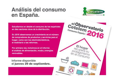 cetelem si鑒e social observatorio cetelem consumo españa 2016 disponible la próxima semana