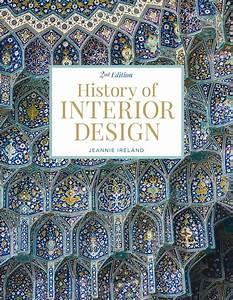 History of interior design jeannie ireland fairchild books for Interior design history books