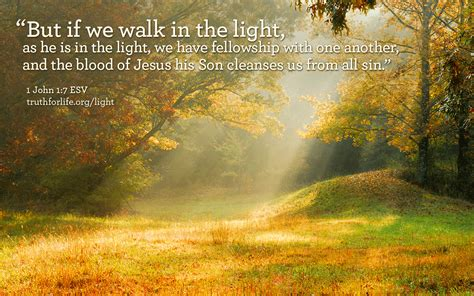 light the walk wallpaper quot but if we walk in the light quot for