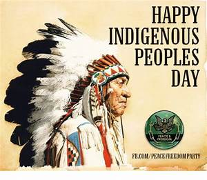 25+ Best Memes About Indigenous-Peoples-Day | Indigenous ...