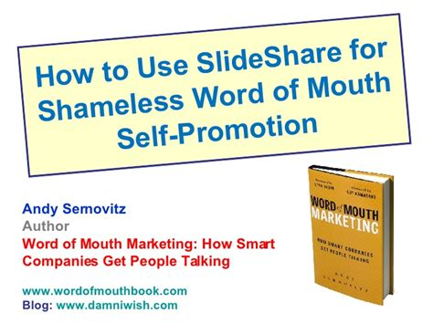 how to use word how to use slide share for shameless word of mouth self