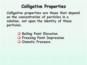 Colligative Properties of Solutions - Presentation ...