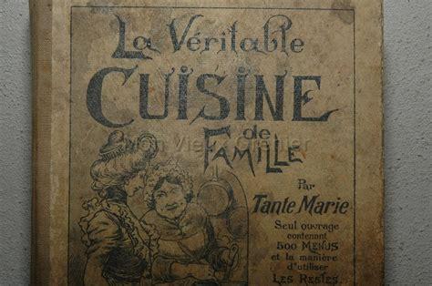 vieux livre de cuisine ancien livre de recettes quot la véritable cuisine de famille